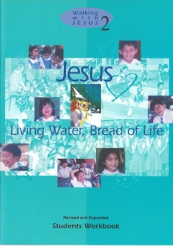 Jesus: Living Water, Bread of Life