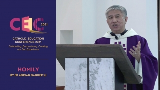 Homily of Fr Adrian Danker SJ at the Catholic Education Conference 2021