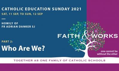 Catholic Education Sunday Homily – Part 2: Who Are We?
